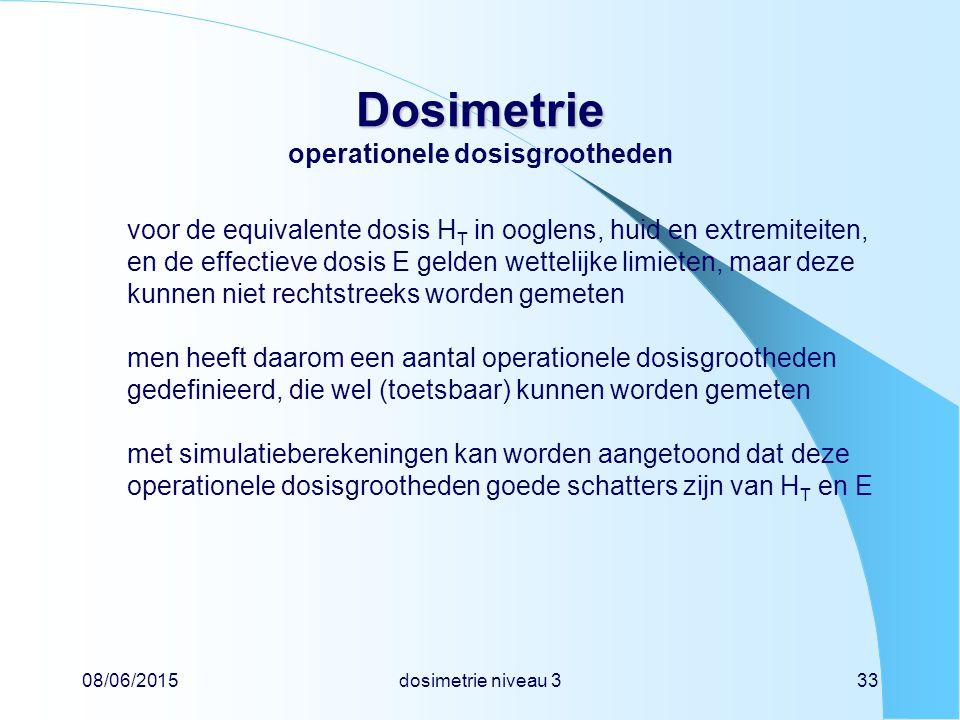 Dosimetrie operationele dosisgrootheden