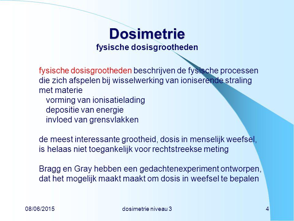 Dosimetrie fysische dosisgrootheden