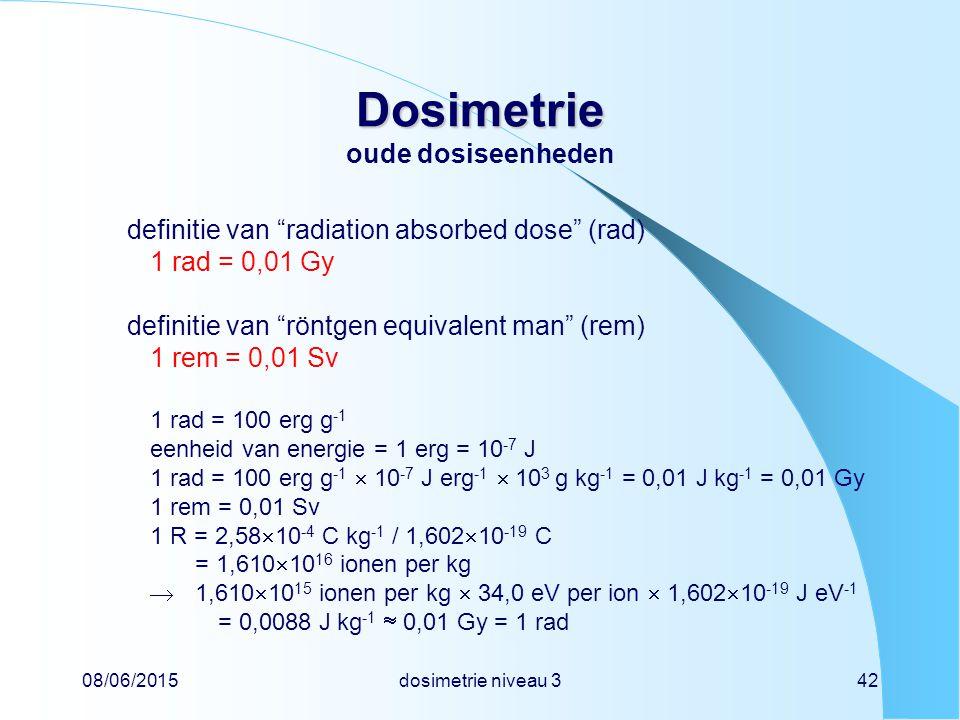 Dosimetrie oude dosiseenheden