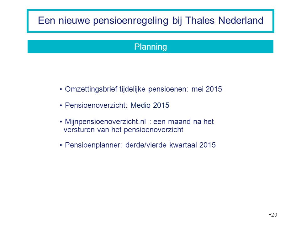 Een nieuwe pensioenregeling bij Thales Nederland