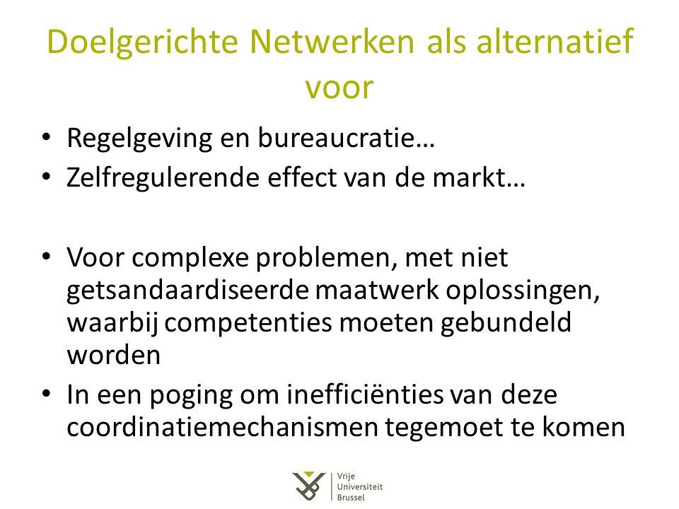 Doelgerichte Netwerken als alternatief voor