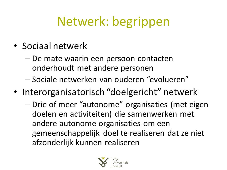Netwerk: begrippen Sociaal netwerk