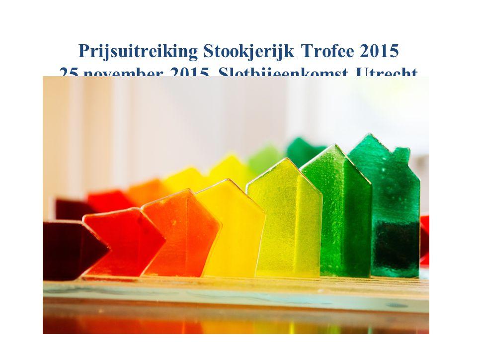 Prijsuitreiking Stookjerijk Trofee 2015 25 november 2015, Slotbijeenkomst Utrecht