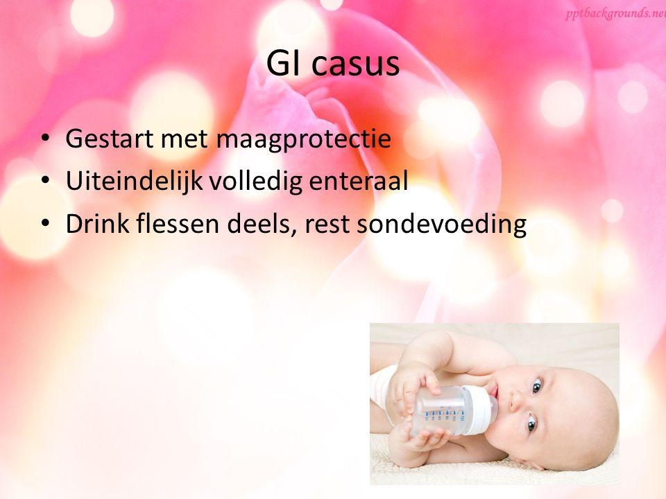 GI casus Gestart met maagprotectie Uiteindelijk volledig enteraal