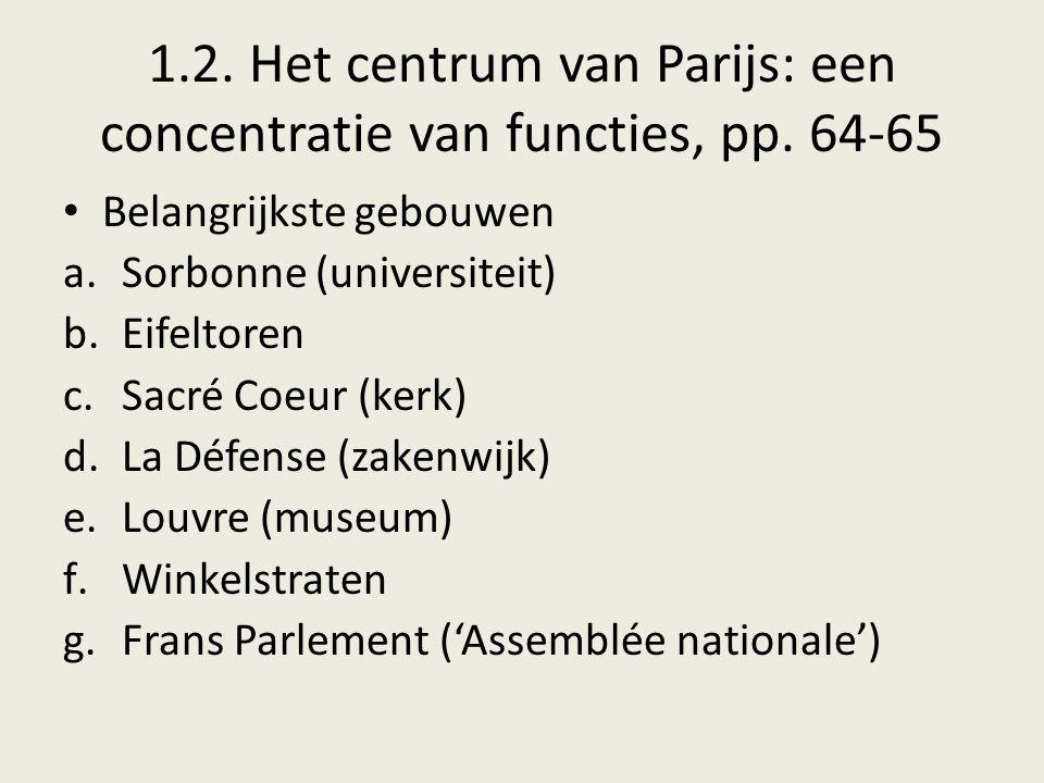 1.2. Het centrum van Parijs: een concentratie van functies, pp. 64-65