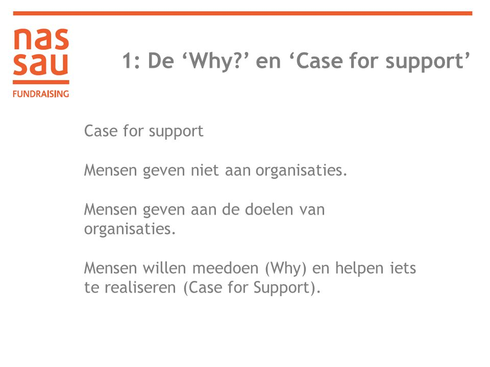 1: De 'Why ' en 'Case for support'