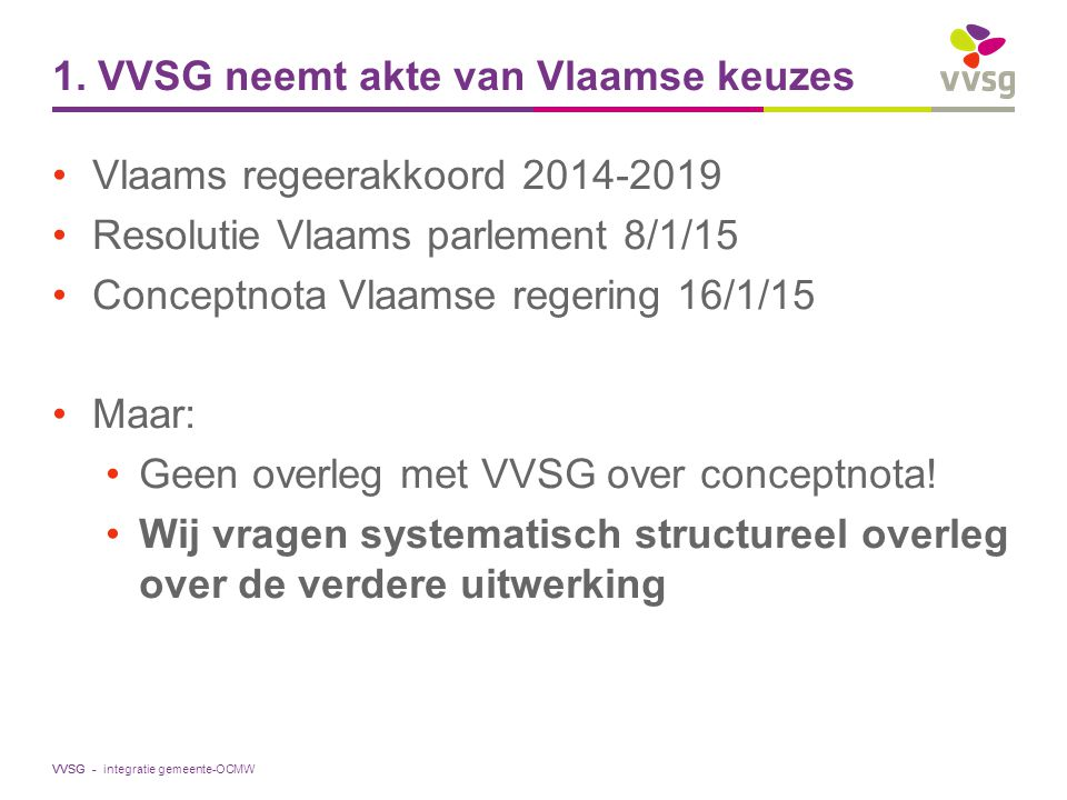 1. VVSG neemt akte van Vlaamse keuzes
