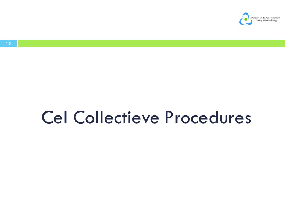 Cel Collectieve Procedures