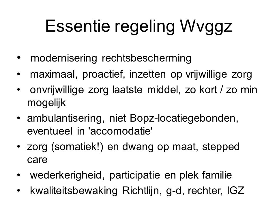 Essentie regeling Wvggz
