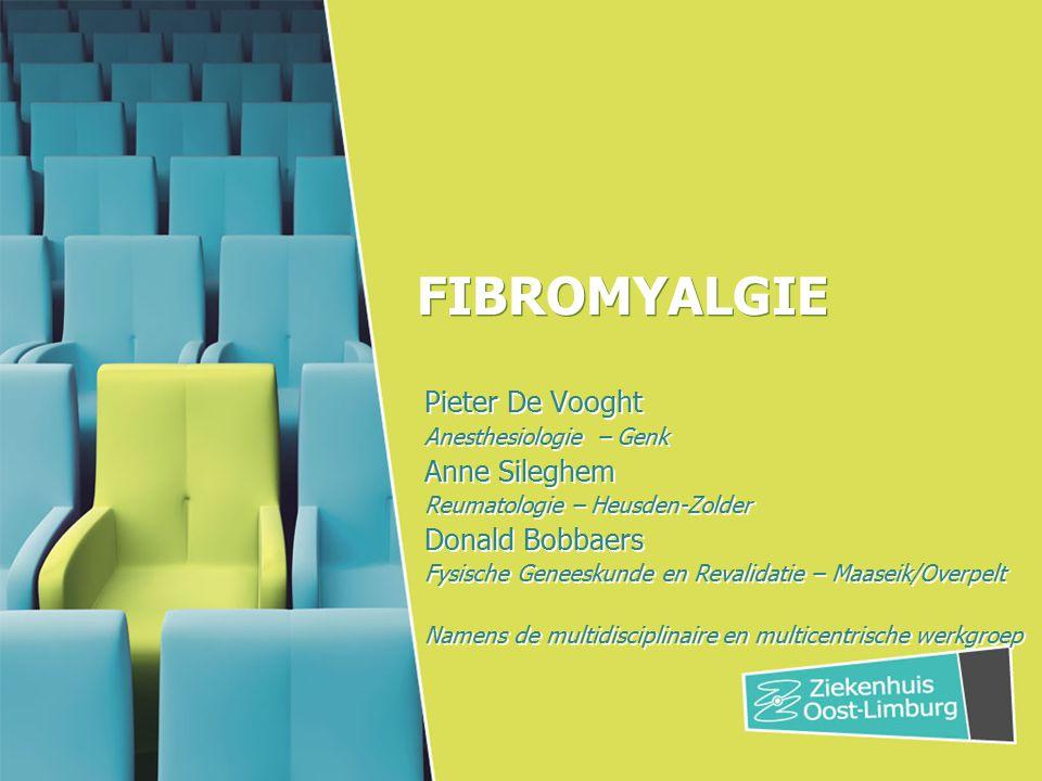 FIBROMYALGIE Pieter De Vooght Anne Sileghem Donald Bobbaers