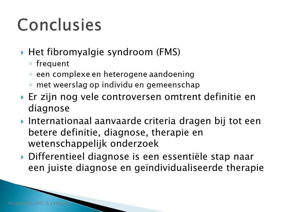 Conclusies Het fibromyalgie syndroom (FMS)
