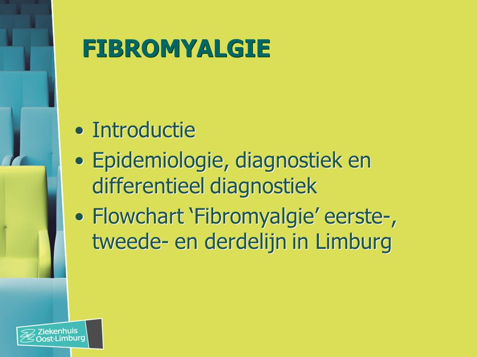FIBROMYALGIE Introductie