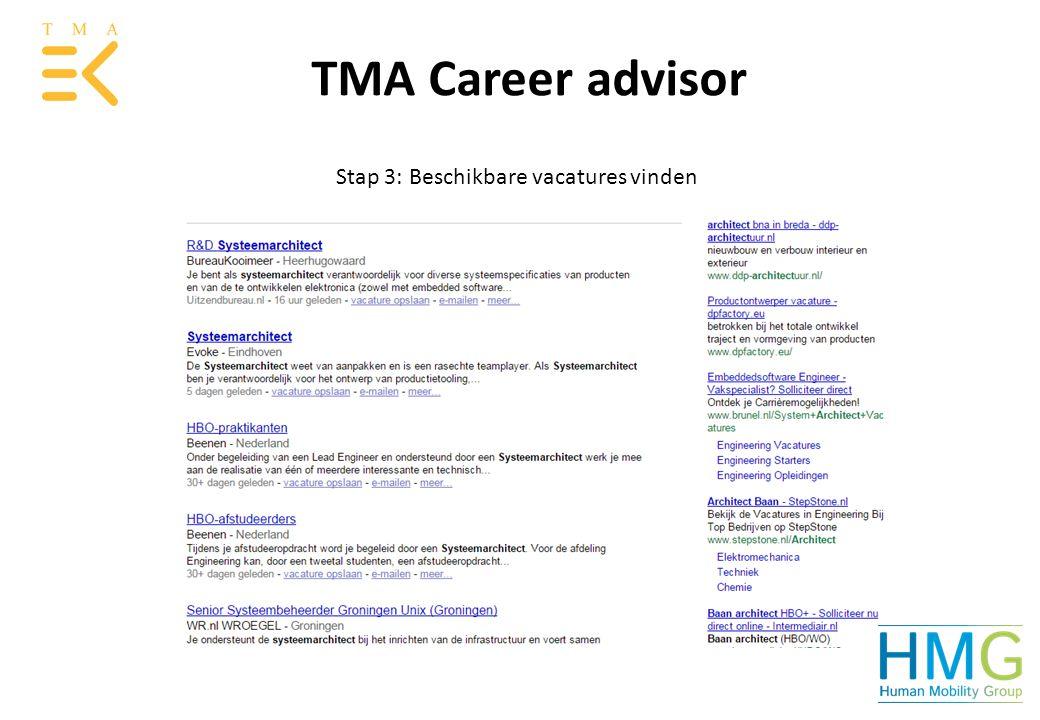 TMA Career advisor Stap 3: Beschikbare vacatures vinden