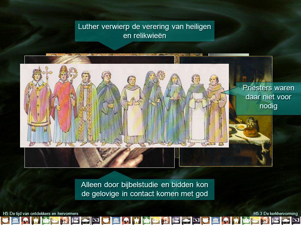 Luther verwierp de verering van heiligen en relikwieën