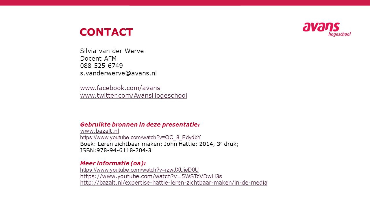 CONTACT Silvia van der Werve Docent AFM