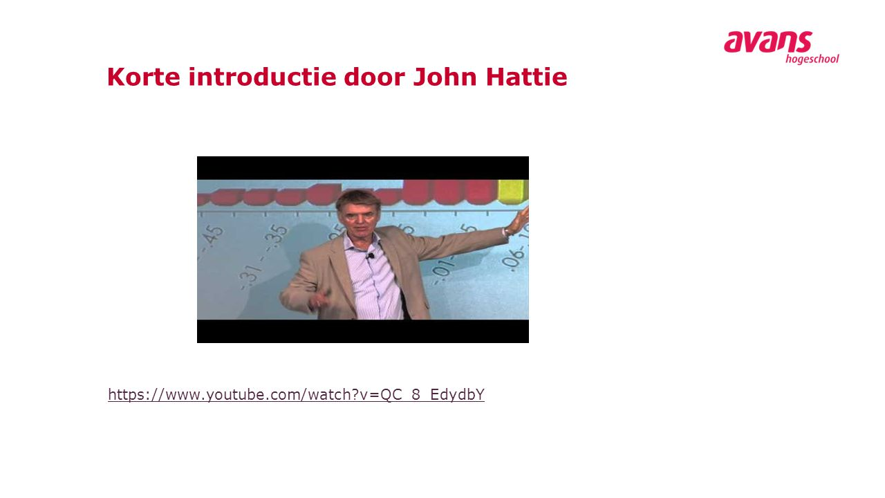Korte introductie door John Hattie