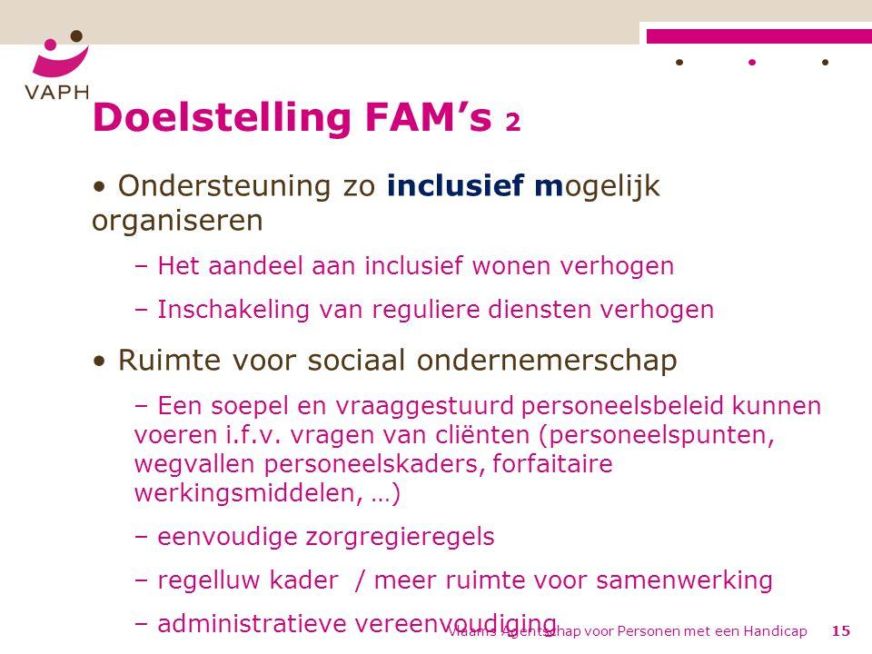 Doelstelling FAM's 2 Ondersteuning zo inclusief mogelijk organiseren