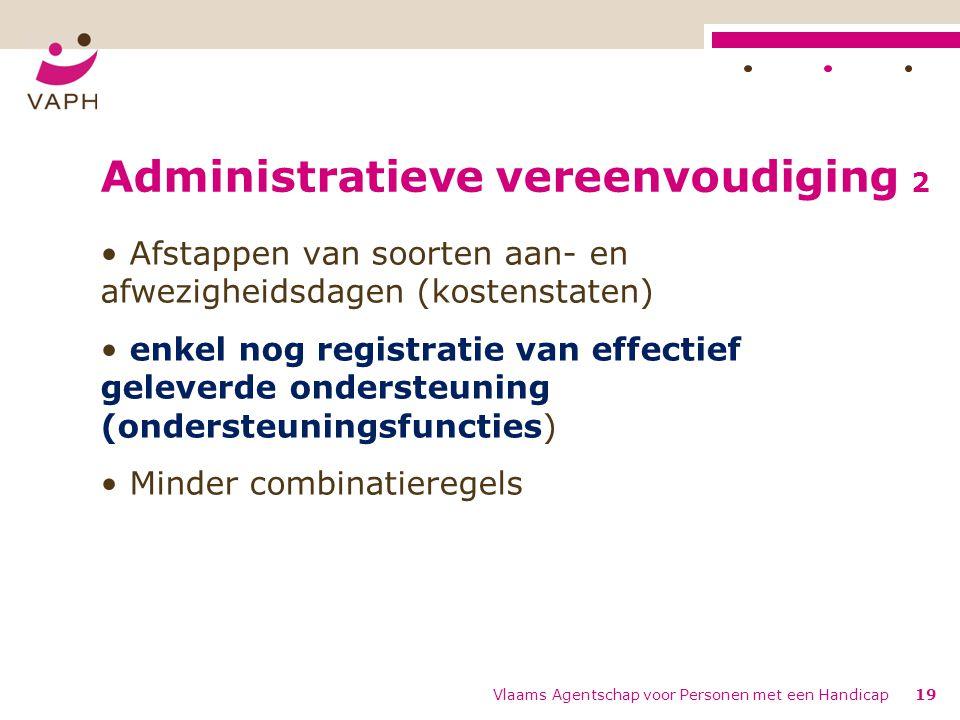 Administratieve vereenvoudiging 2