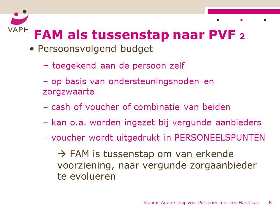FAM als tussenstap naar PVF 2