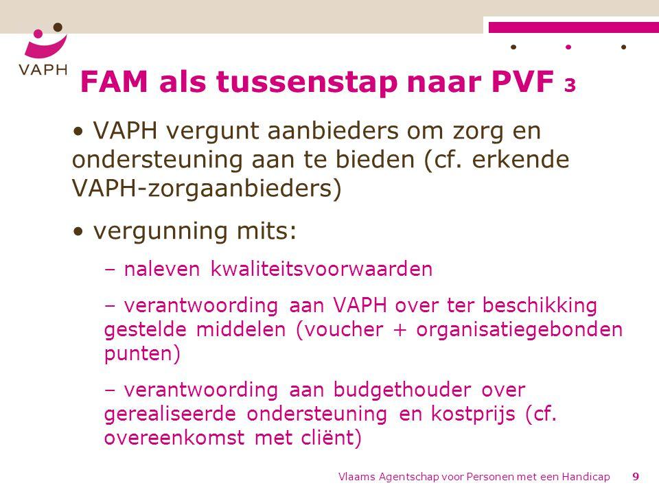 FAM als tussenstap naar PVF 3