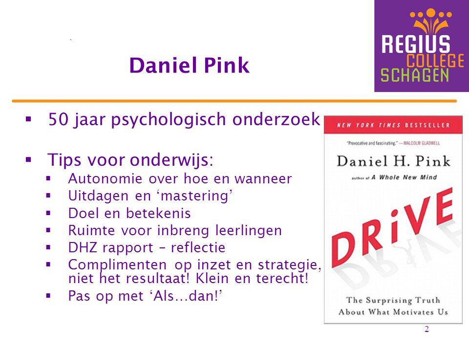 Daniel Pink 50 jaar psychologisch onderzoek Tips voor onderwijs:
