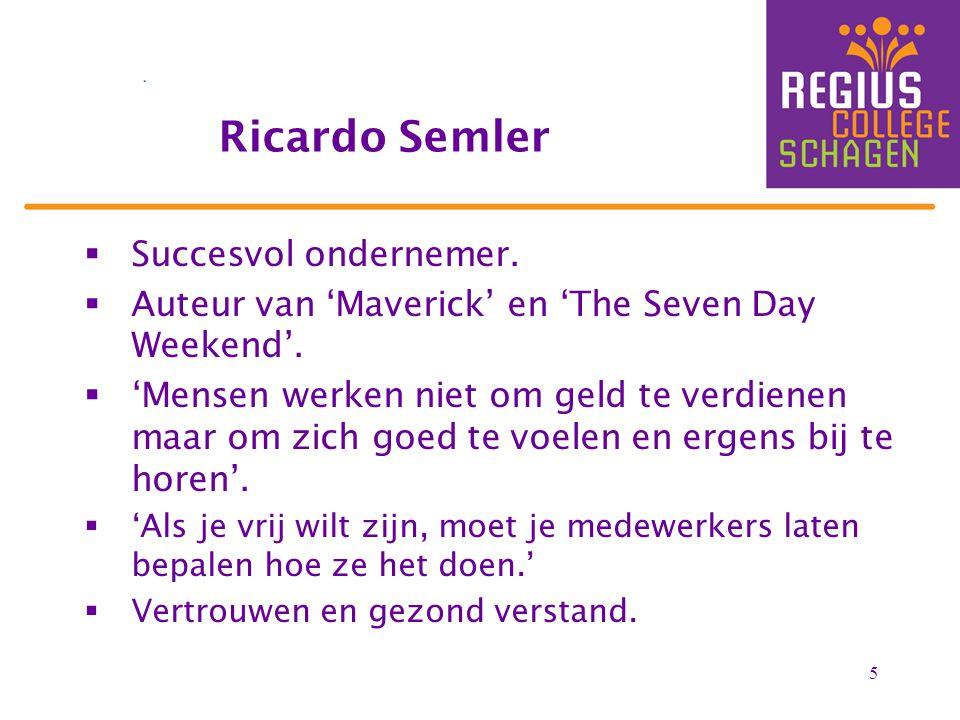 Ricardo Semler Succesvol ondernemer.