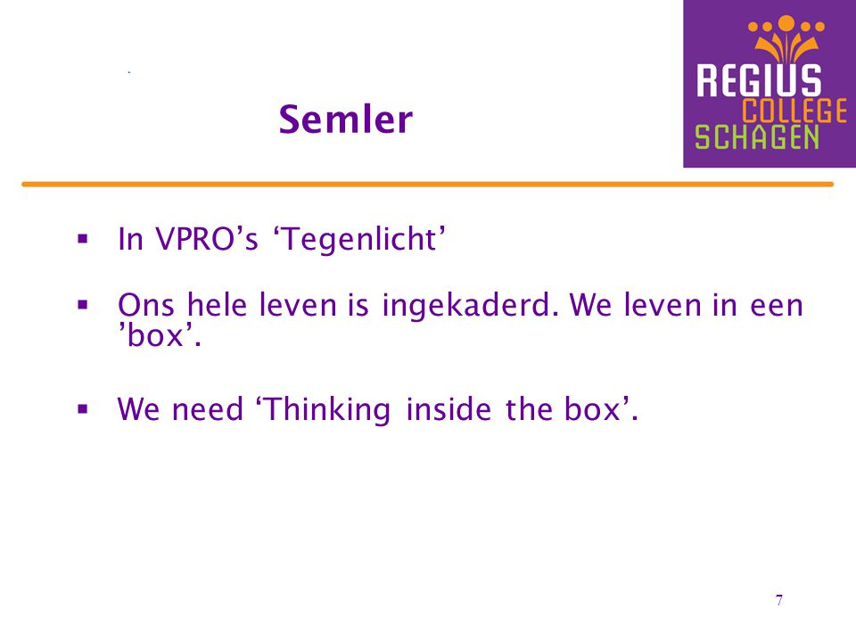 Semler In VPRO's 'Tegenlicht'