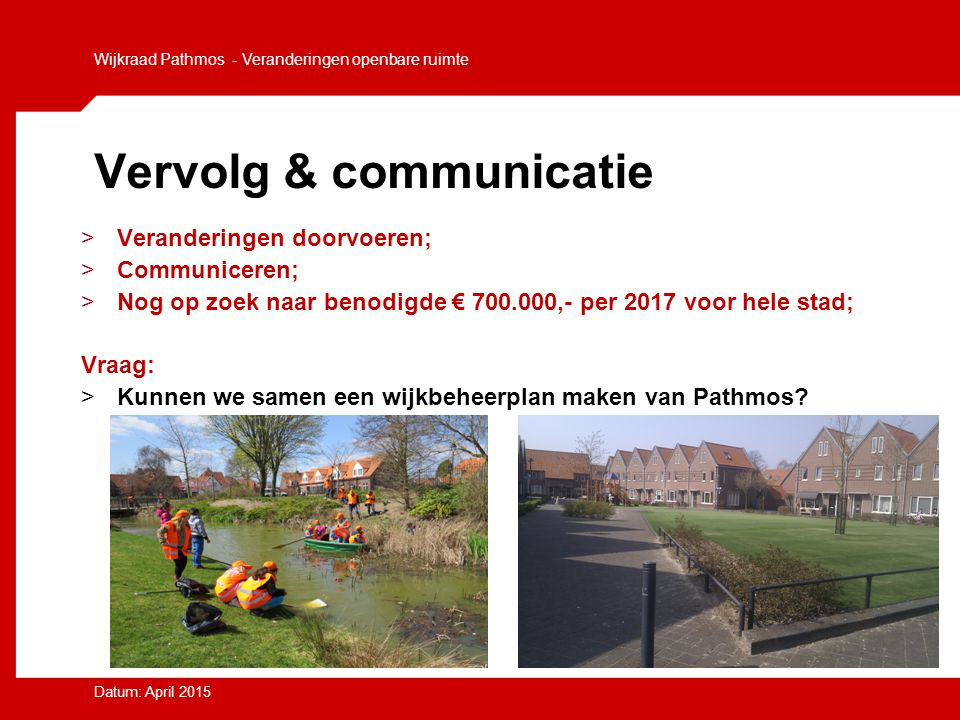 Vervolg & communicatie