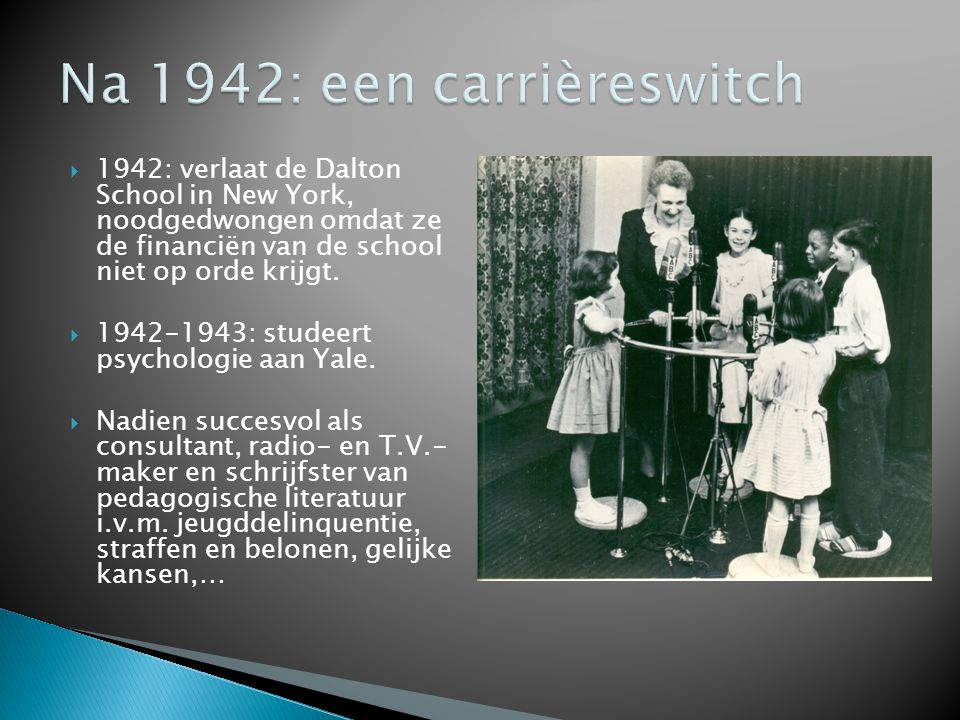 Na 1942: een carrièreswitch