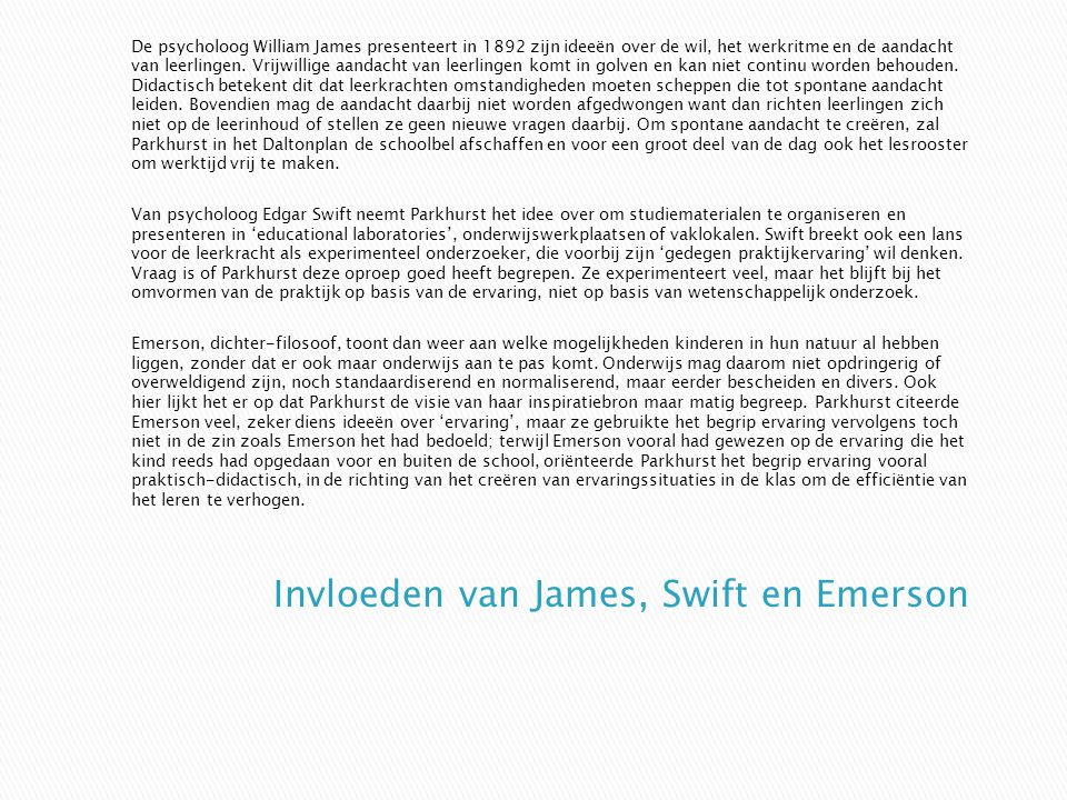 Invloeden van James, Swift en Emerson