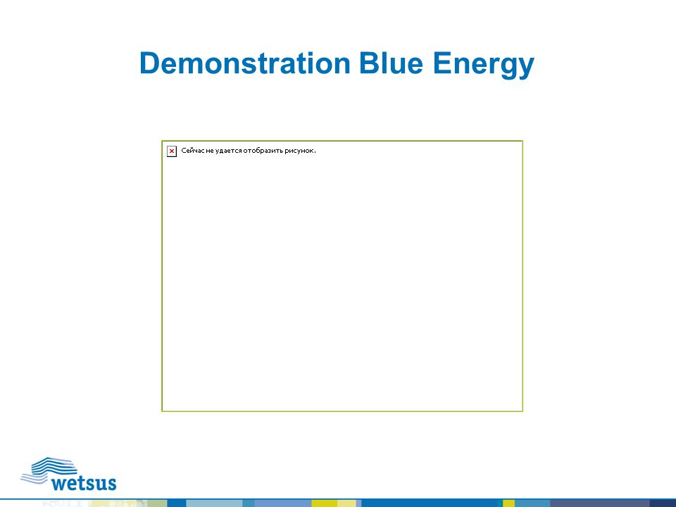 Demonstration Blue Energy