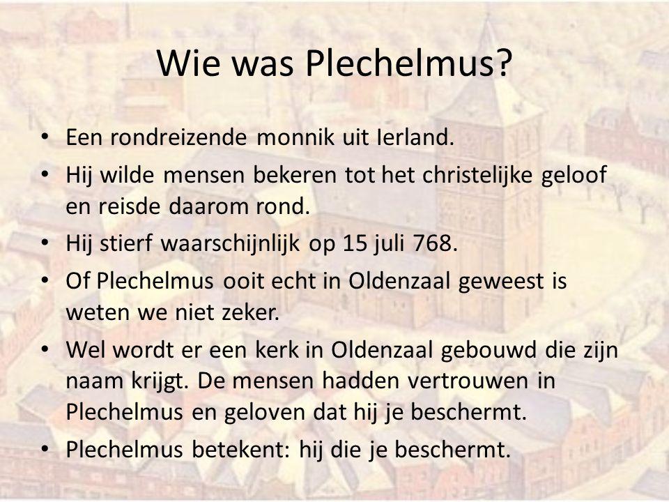 Wie was Plechelmus Een rondreizende monnik uit Ierland.