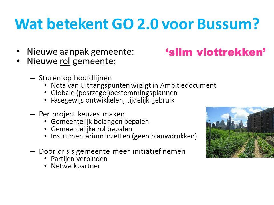 Wat betekent GO 2.0 voor Bussum