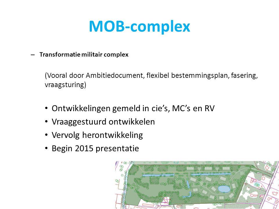 MOB-complex Ontwikkelingen gemeld in cie's, MC's en RV