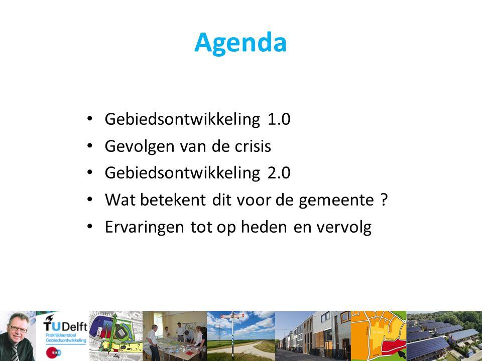 Agenda Gebiedsontwikkeling 1.0 Gevolgen van de crisis