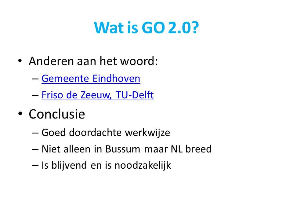 Wat is GO 2.0 Conclusie Anderen aan het woord: Gemeente Eindhoven