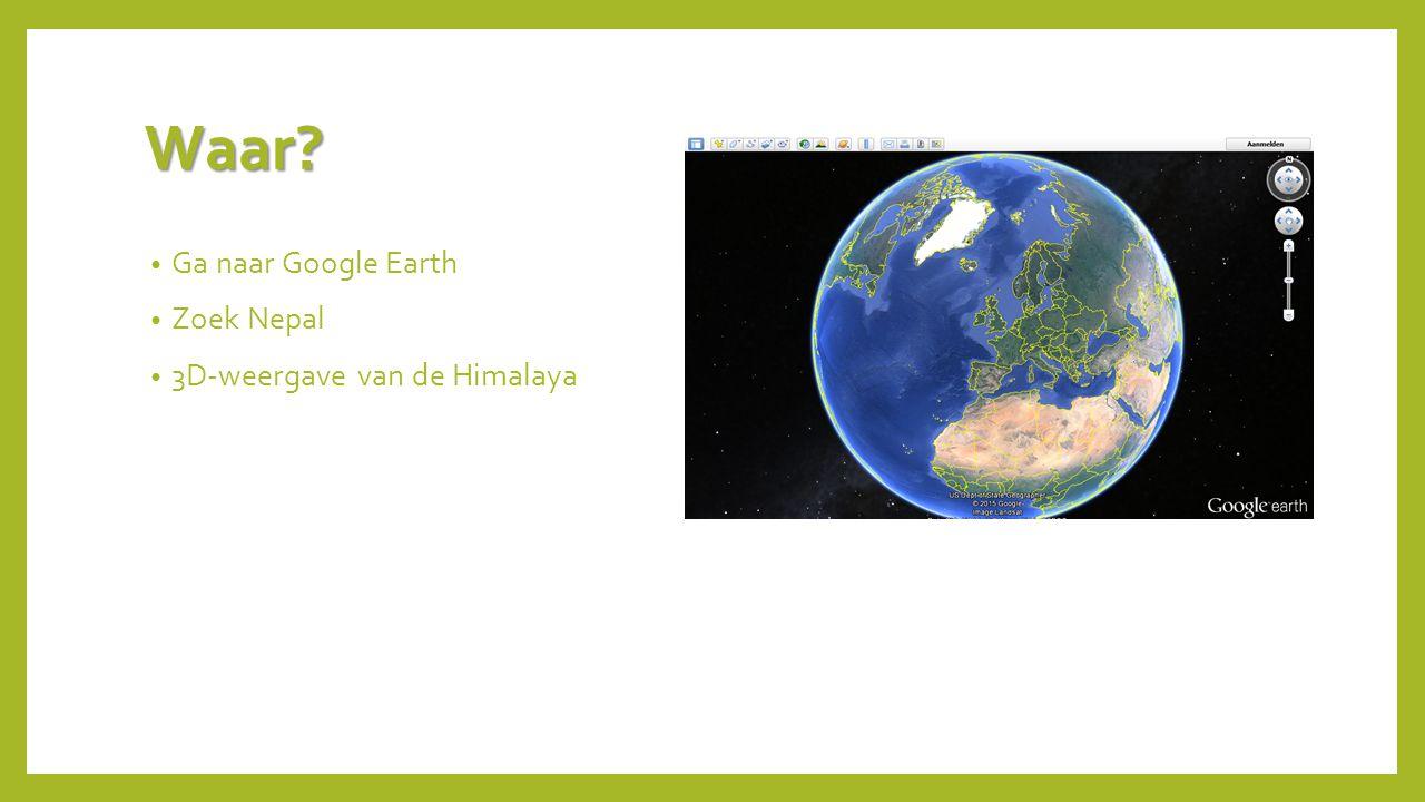 Waar Ga naar Google Earth Zoek Nepal 3D-weergave van de Himalaya