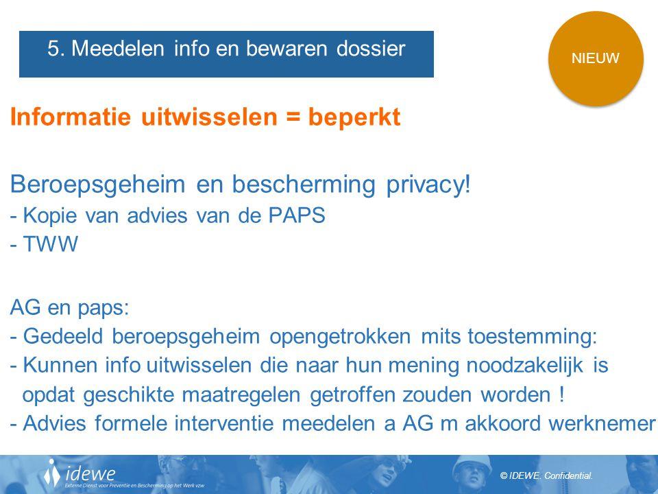 5. Meedelen info en bewaren dossier