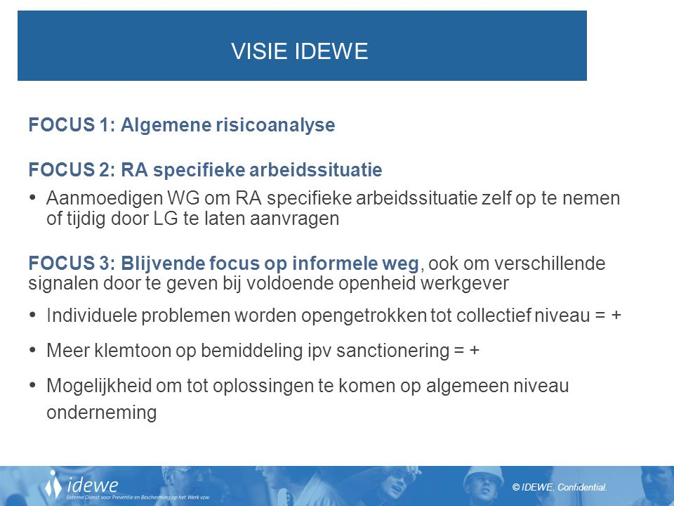 VISIE IDEWE FOCUS 1: Algemene risicoanalyse