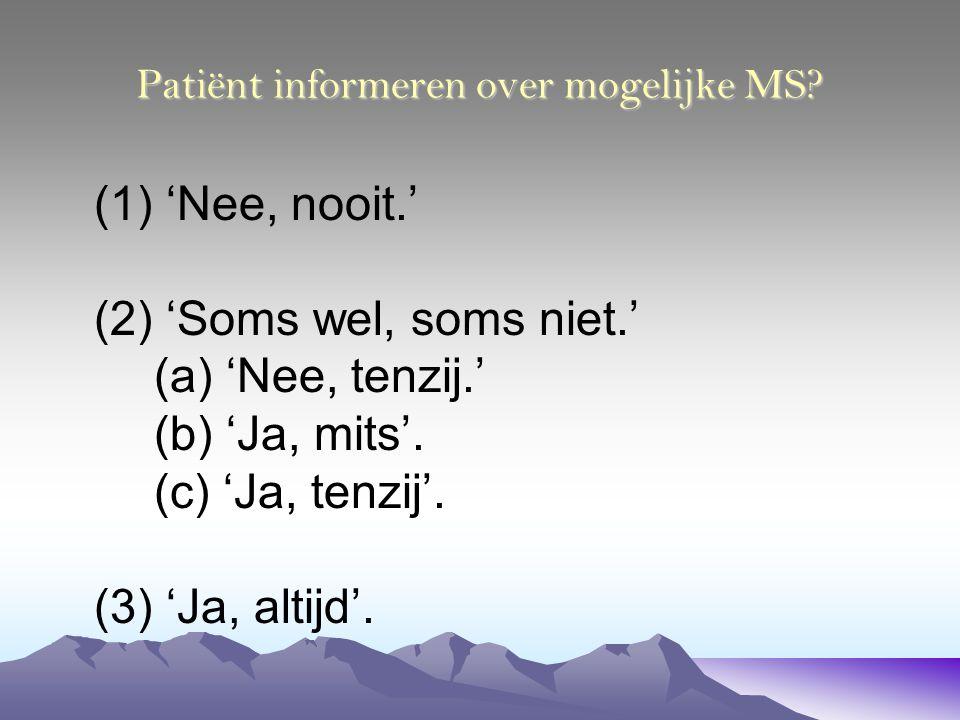 Patiënt informeren over mogelijke MS