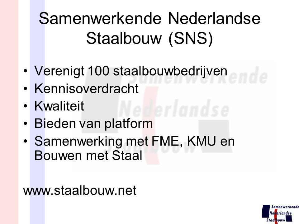 Samenwerkende Nederlandse Staalbouw (SNS)