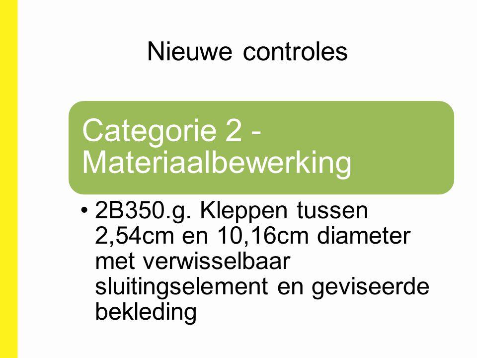 Categorie 2 - Materiaalbewerking