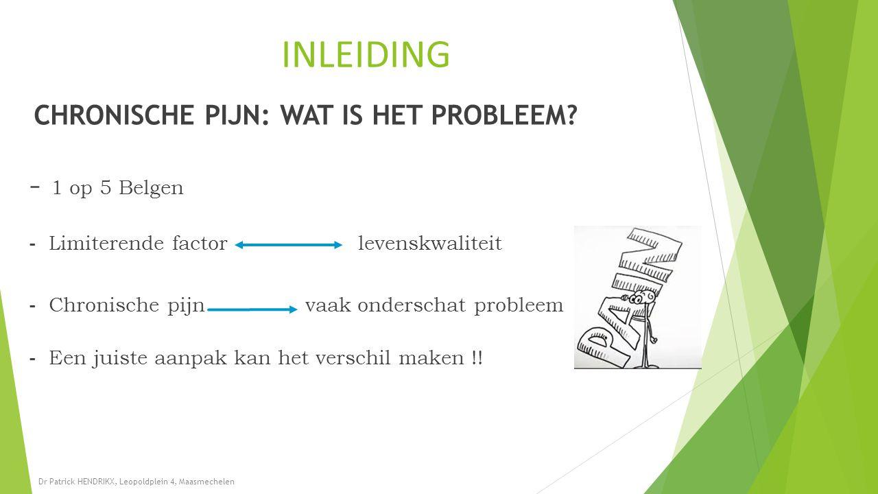 INLEIDING - 1 op 5 Belgen - Limiterende factor levenskwaliteit