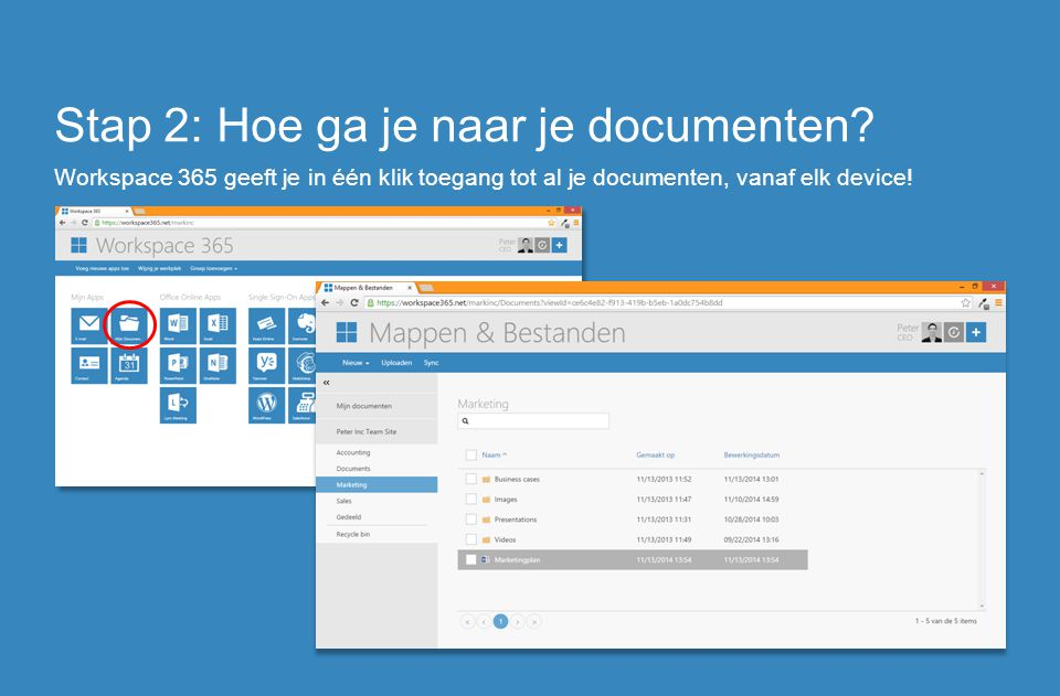 Stap 2: Hoe ga je naar je documenten