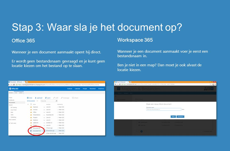 Stap 3: Waar sla je het document op
