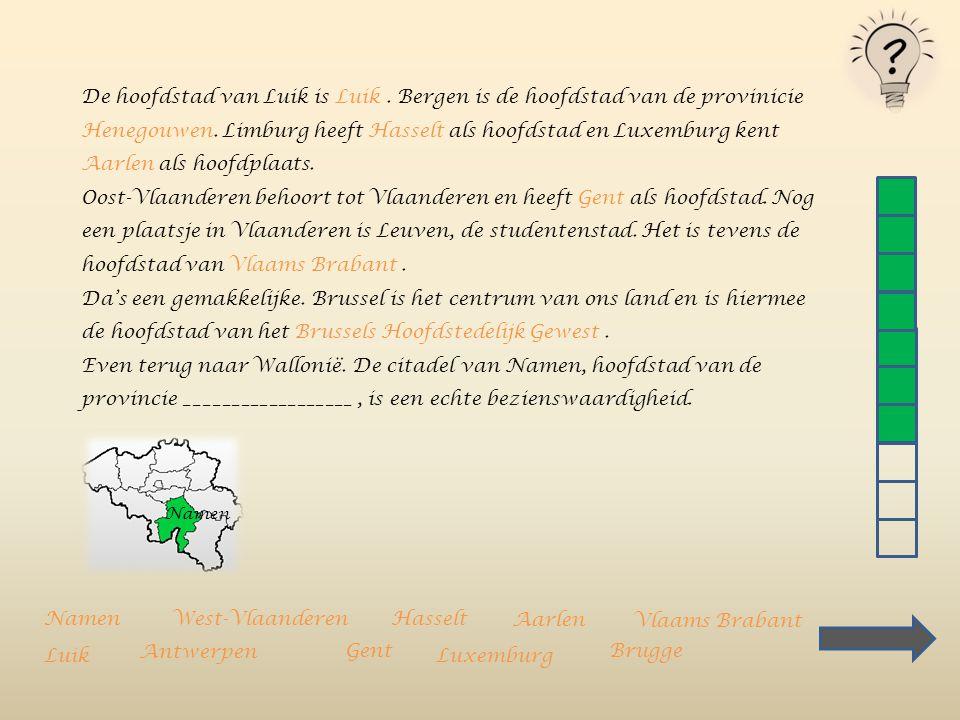 De hoofdstad van Luik is Luik