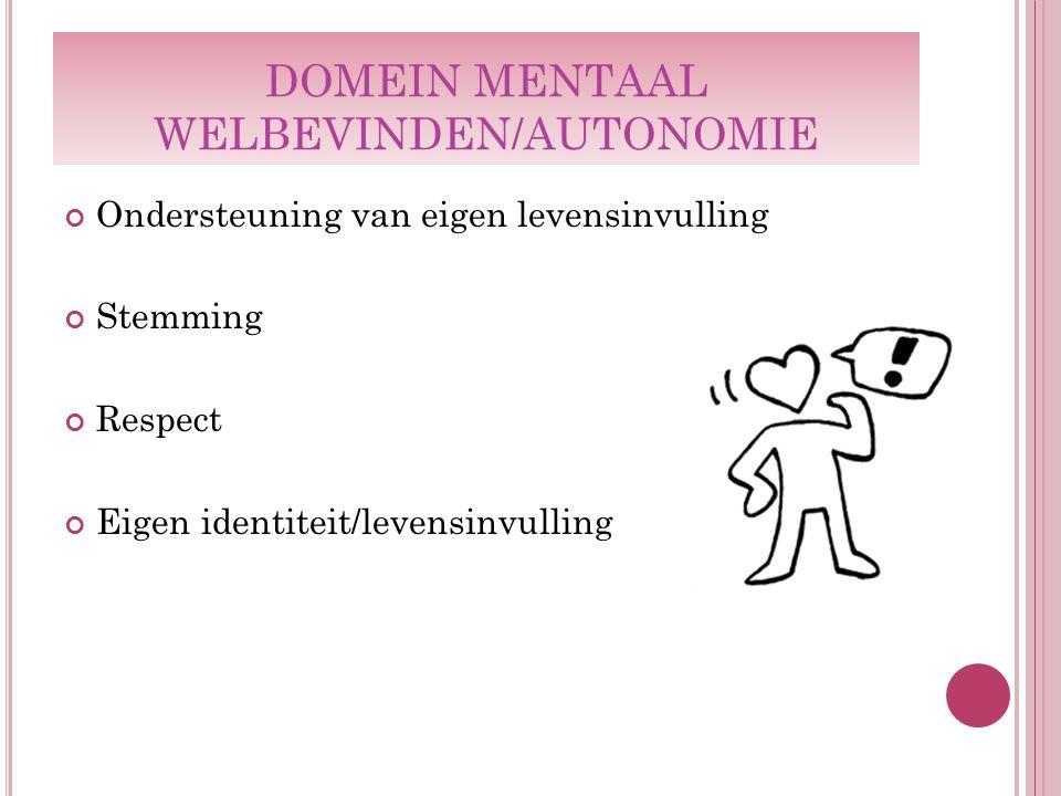 DOMEIN MENTAAL WELBEVINDEN/AUTONOMIE
