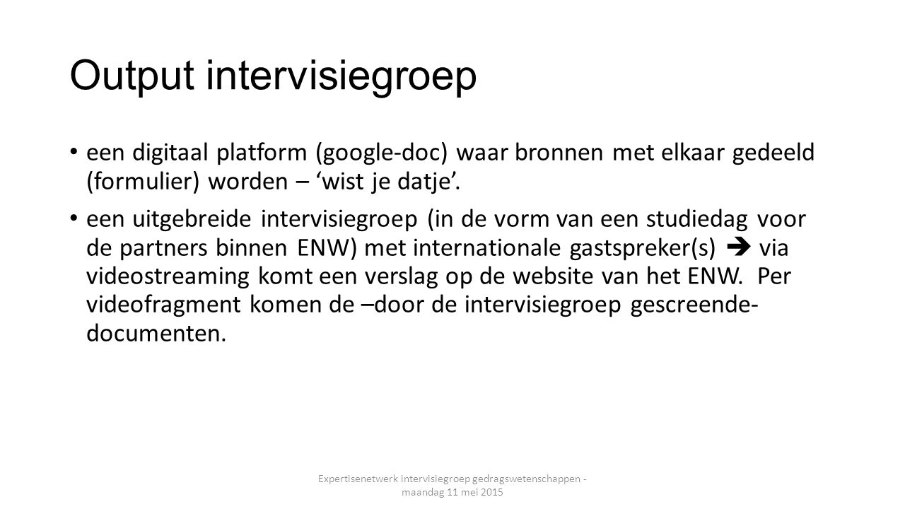 Output intervisiegroep