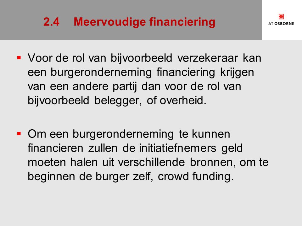 2.4 Meervoudige financiering