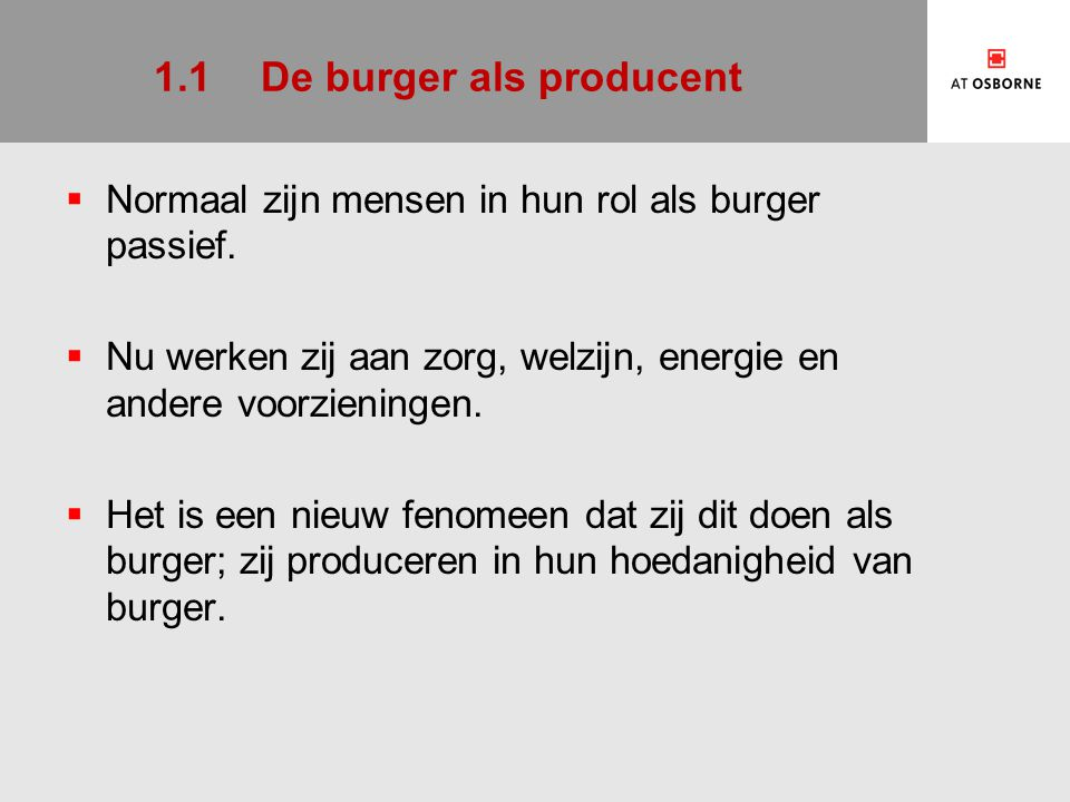 1.1 De burger als producent